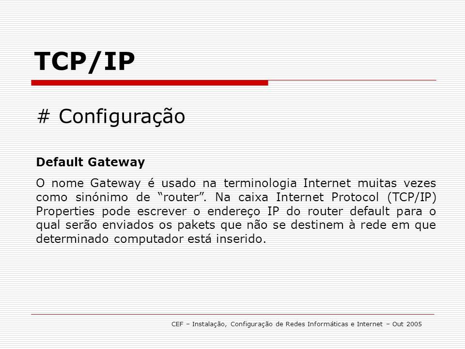 TCP/IP # Configuração Default Gateway