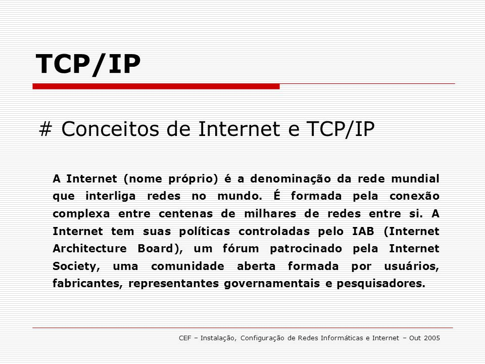 TCP/IP # Conceitos de Internet e TCP/IP