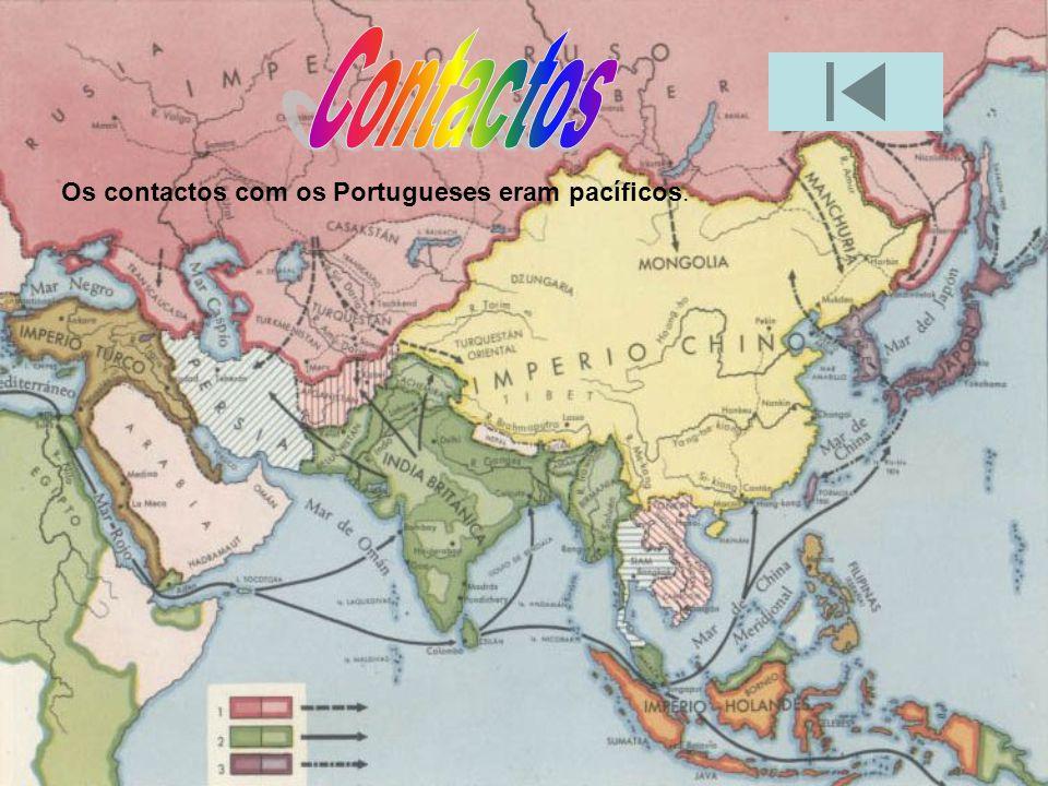 Contactos Os contactos com os Portugueses eram pacíficos.