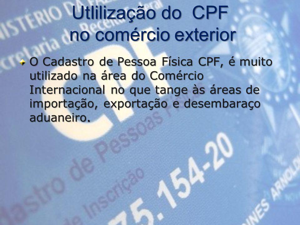 UtIilização do CPF no comércio exterior