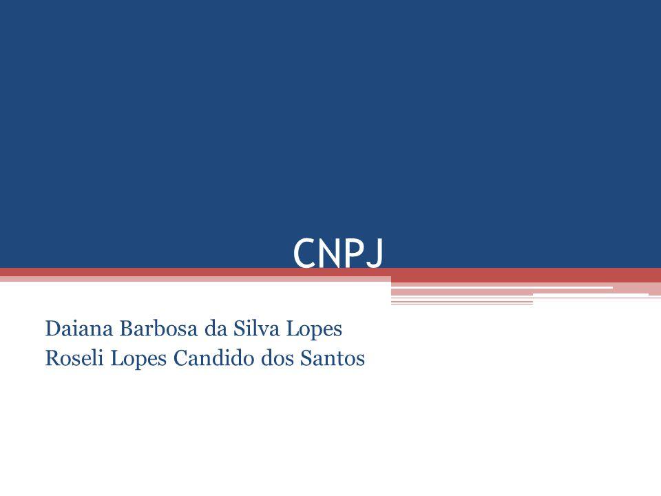 Daiana Barbosa da Silva Lopes Roseli Lopes Candido dos Santos