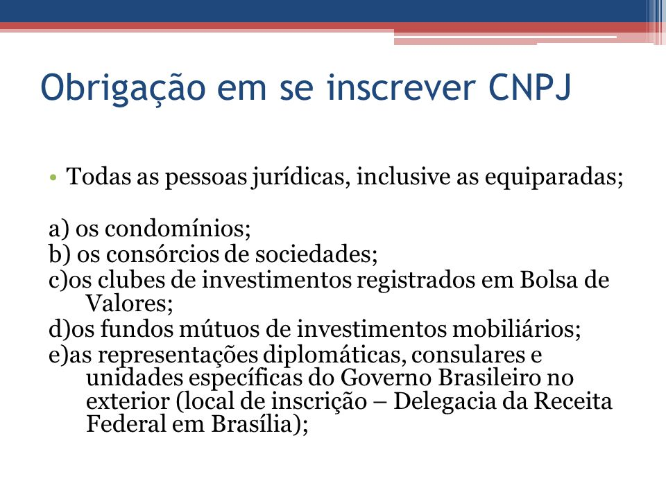Obrigação em se inscrever CNPJ