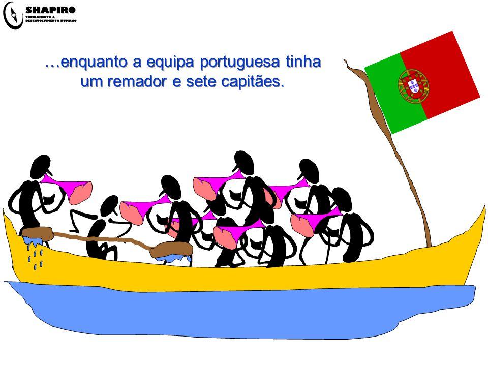 …enquanto a equipa portuguesa tinha um remador e sete capitães.