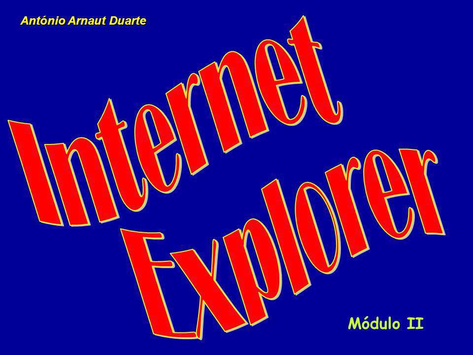 António Arnaut Duarte Internet Explorer Módulo II