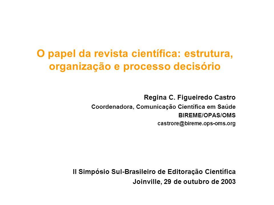 O papel da revista científica: estrutura, organização e processo decisório