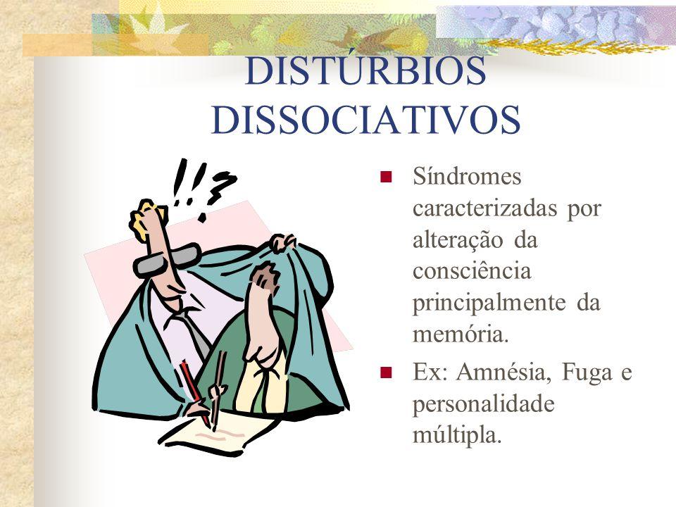DISTÚRBIOS DISSOCIATIVOS