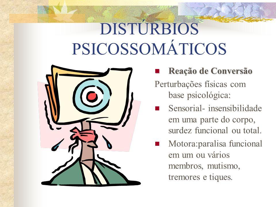 DISTÚRBIOS PSICOSSOMÁTICOS
