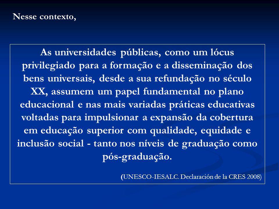 (UNESCO-IESALC. Declaración de la CRES 2008)