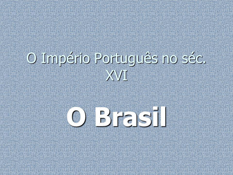 O Império Português no séc. XVІ