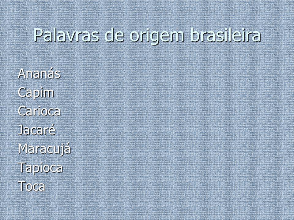 Palavras de origem brasileira