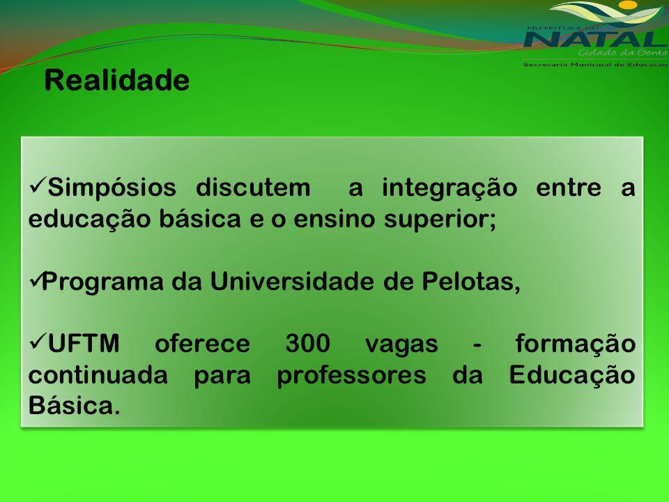Realidade Simpósios discutem a integração entre a educação básica e o ensino superior; Programa da Universidade de Pelotas,