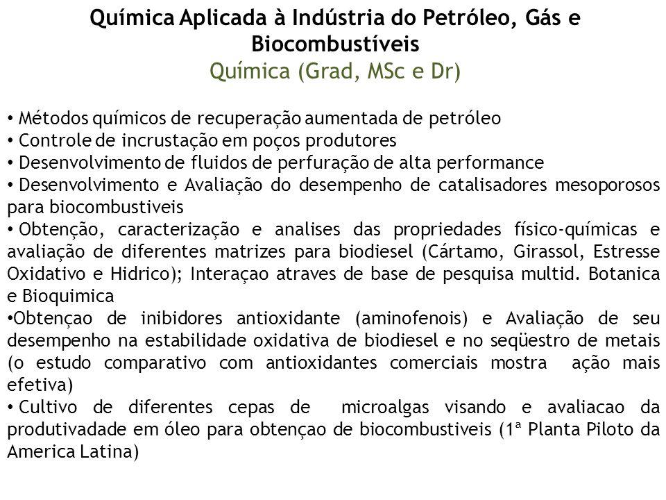 Química Aplicada à Indústria do Petróleo, Gás e Biocombustíveis