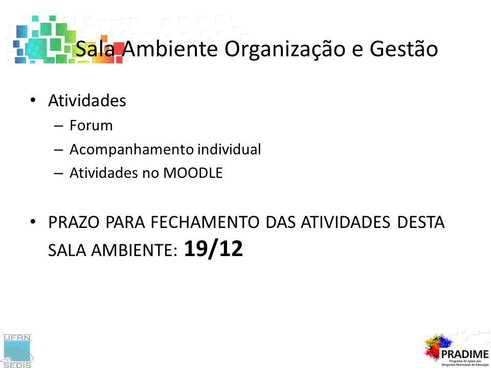 Sala Ambiente Organização e Gestão