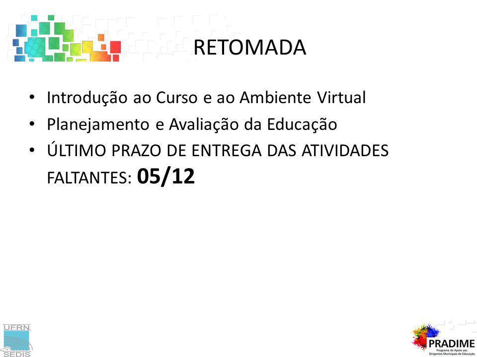 RETOMADA Introdução ao Curso e ao Ambiente Virtual