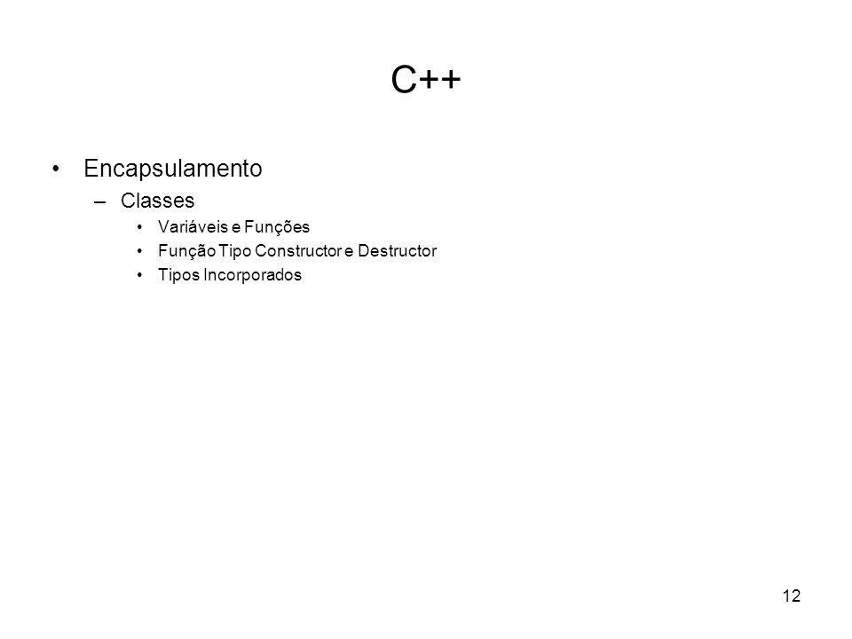 C++ Encapsulamento Classes Variáveis e Funções