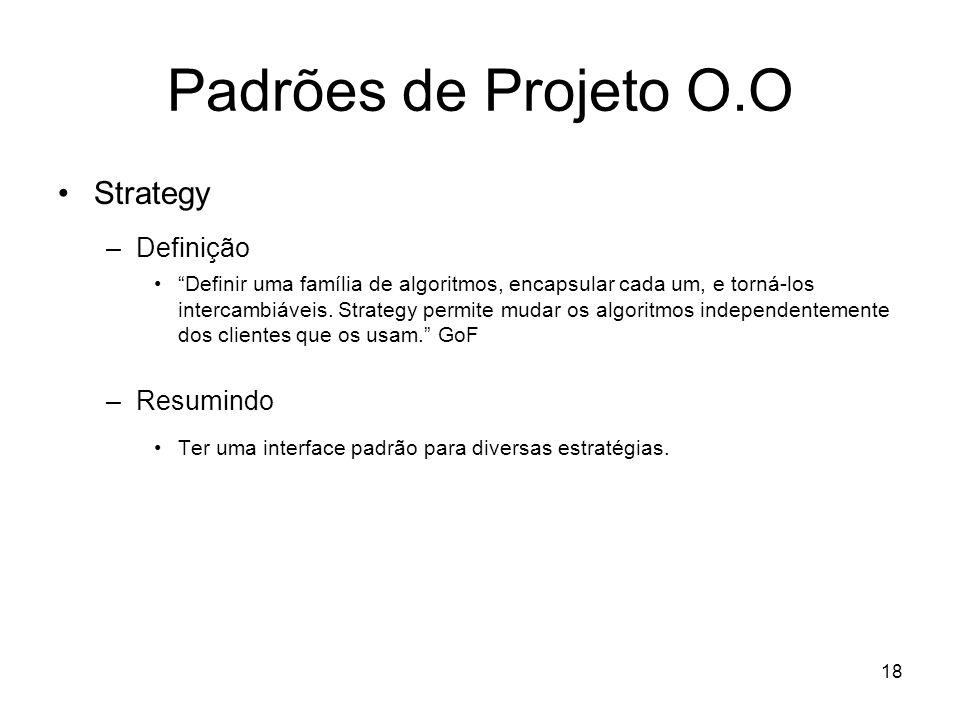 Padrões de Projeto O.O Strategy Definição Resumindo