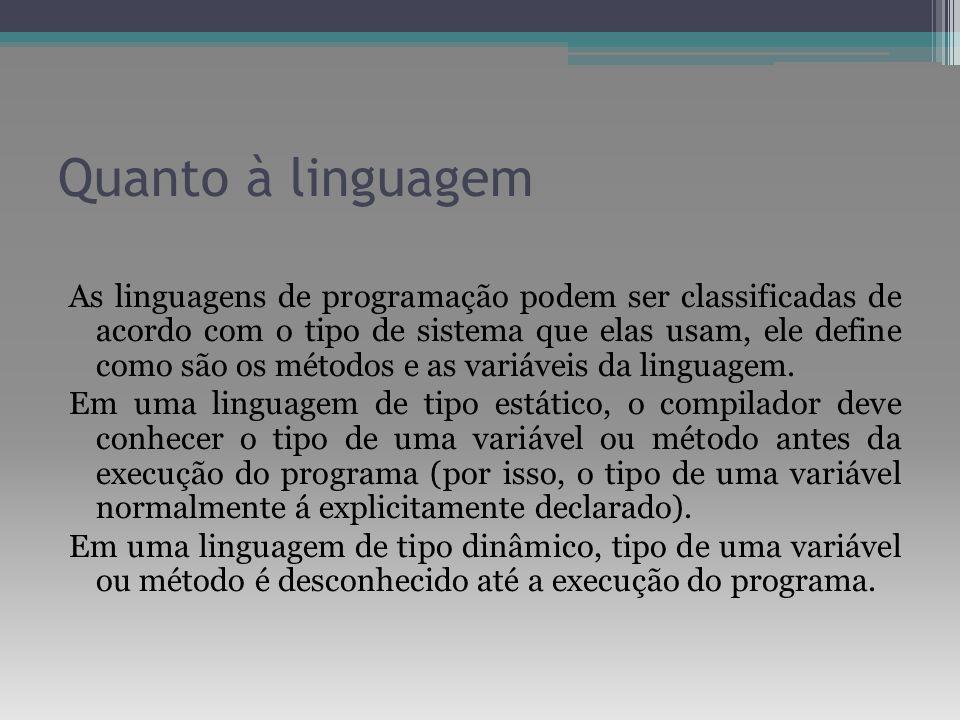 Quanto à linguagem