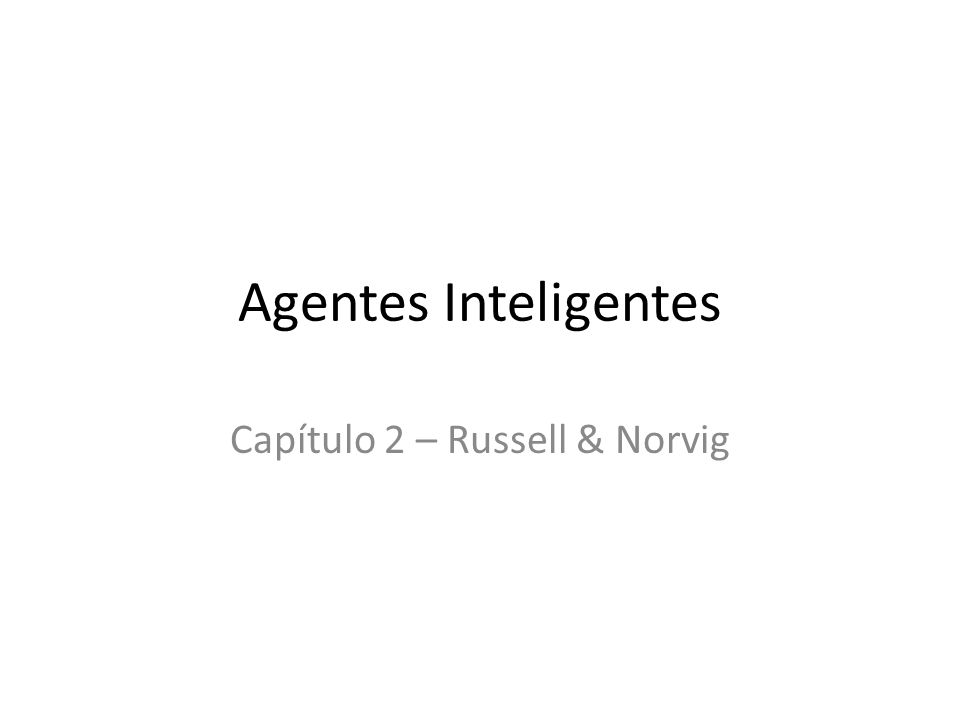 Capítulo 2 – Russell & Norvig
