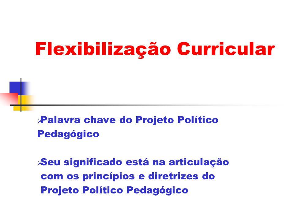 Flexibilização Curricular
