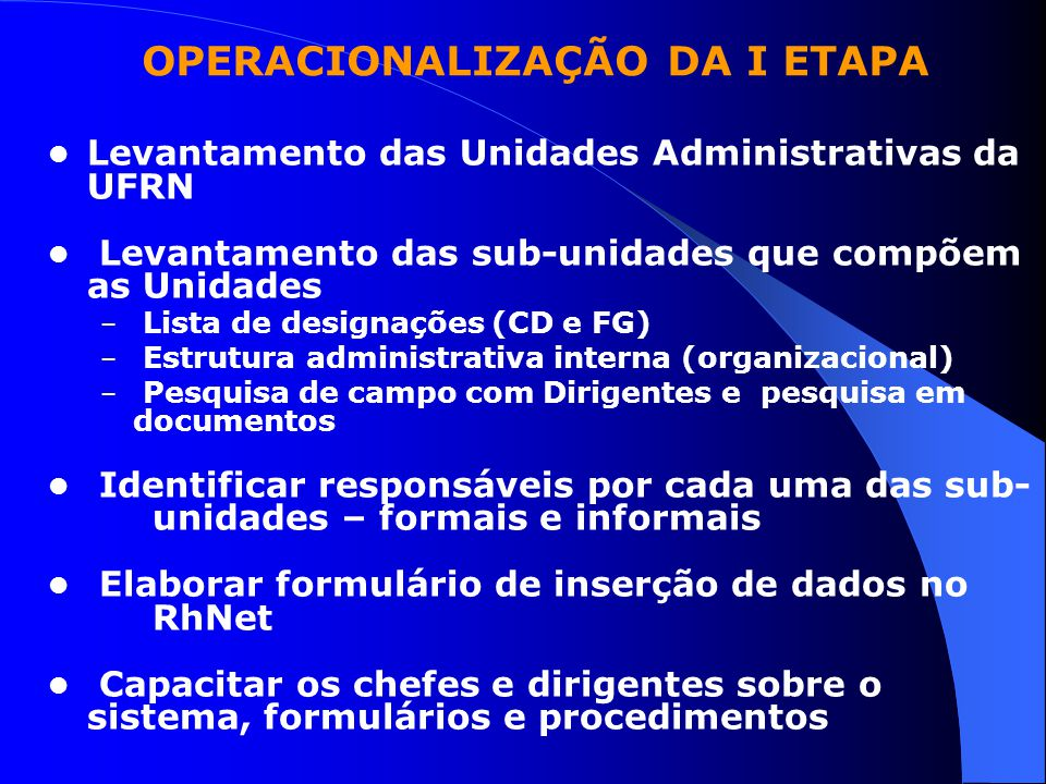 OPERACIONALIZAÇÃO DA I ETAPA