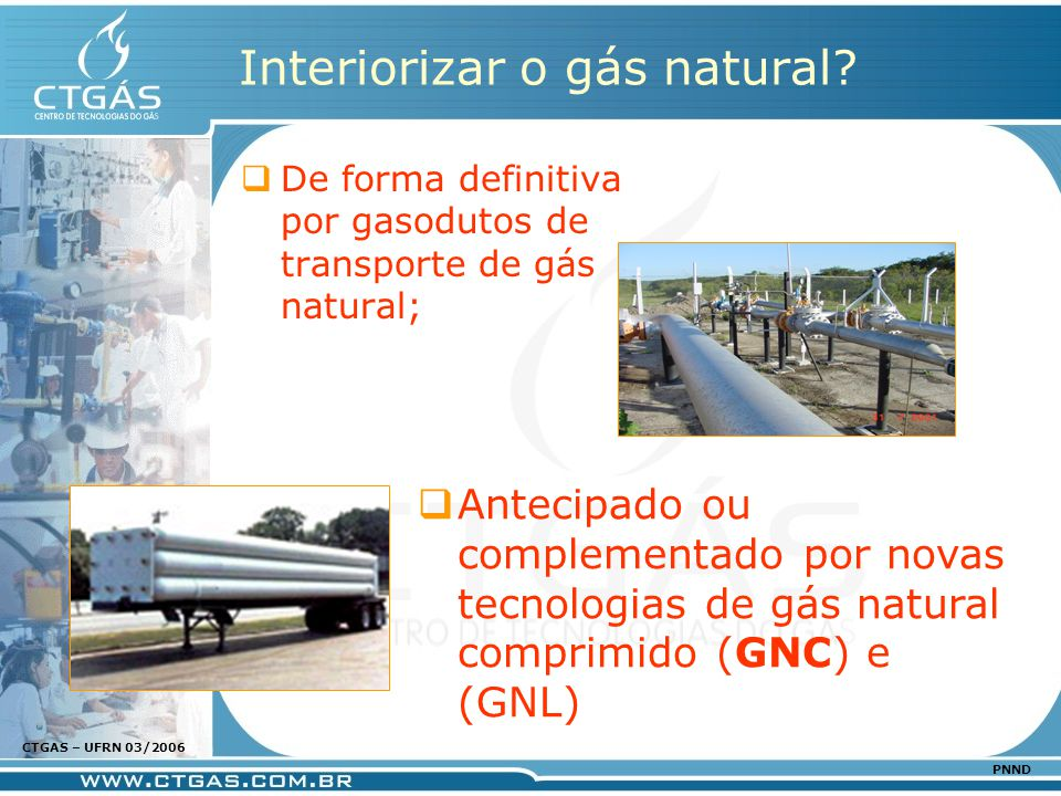 Interiorizar o gás natural