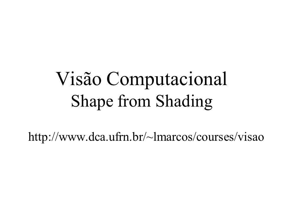 Visão Computacional Shape from Shading