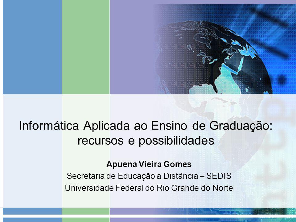 Informática Aplicada ao Ensino de Graduação: recursos e possibilidades