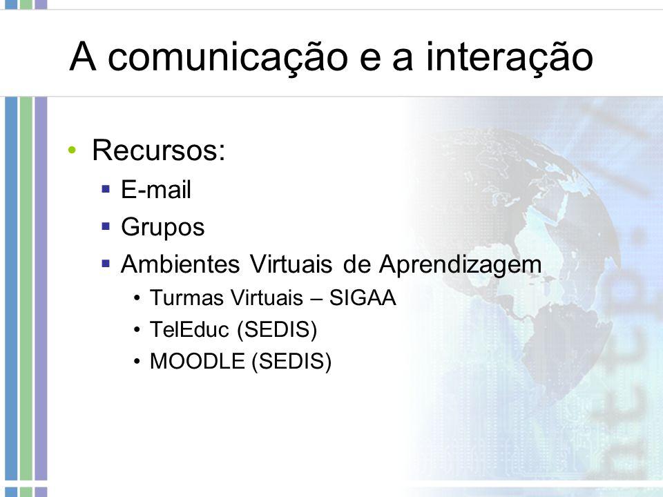 A comunicação e a interação