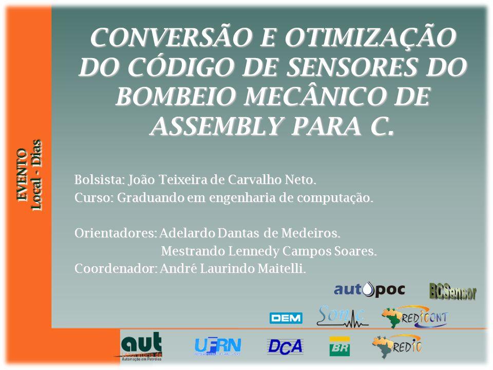 CONVERSÃO E OTIMIZAÇÃO DO CÓDIGO DE SENSORES DO BOMBEIO MECÂNICO DE ASSEMBLY PARA C.