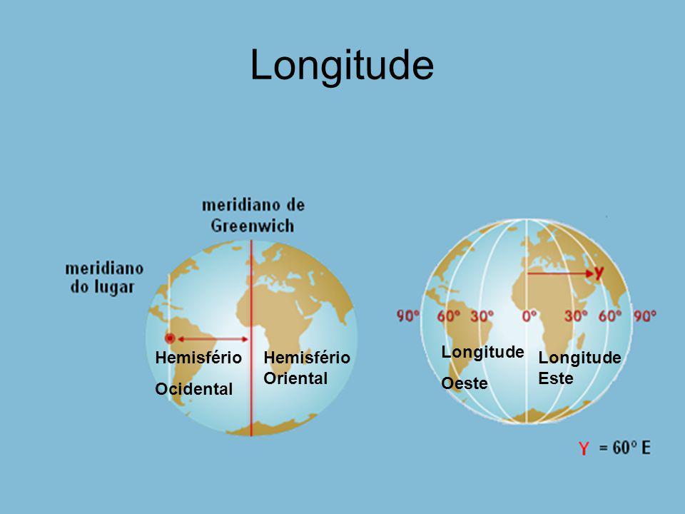 Longitude Longitude Oeste Hemisfério Ocidental Hemisfério Oriental