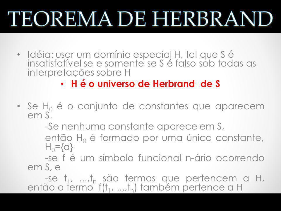H é o universo de Herbrand de S