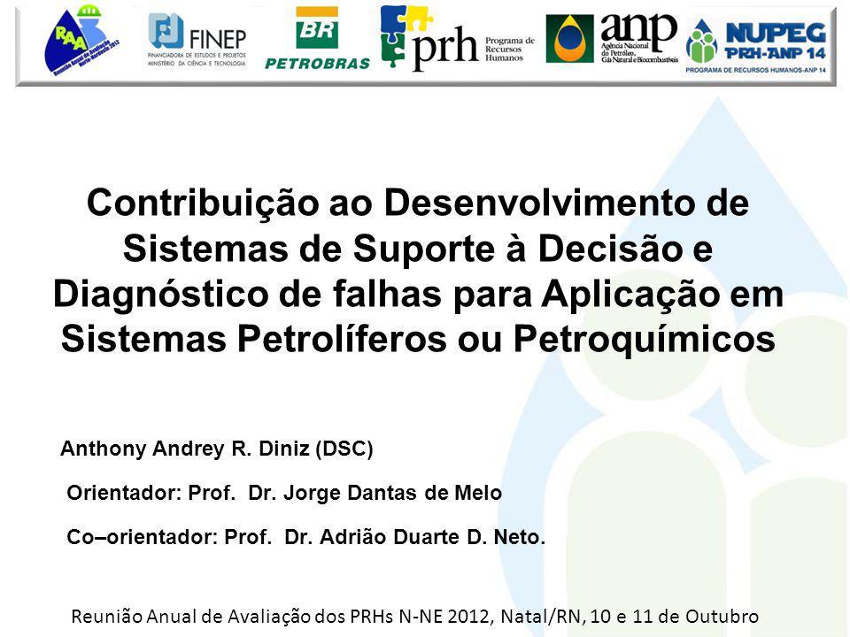 Contribuição ao Desenvolvimento de Sistemas de Suporte à Decisão e Diagnóstico de falhas para Aplicação em Sistemas Petrolíferos ou Petroquímicos