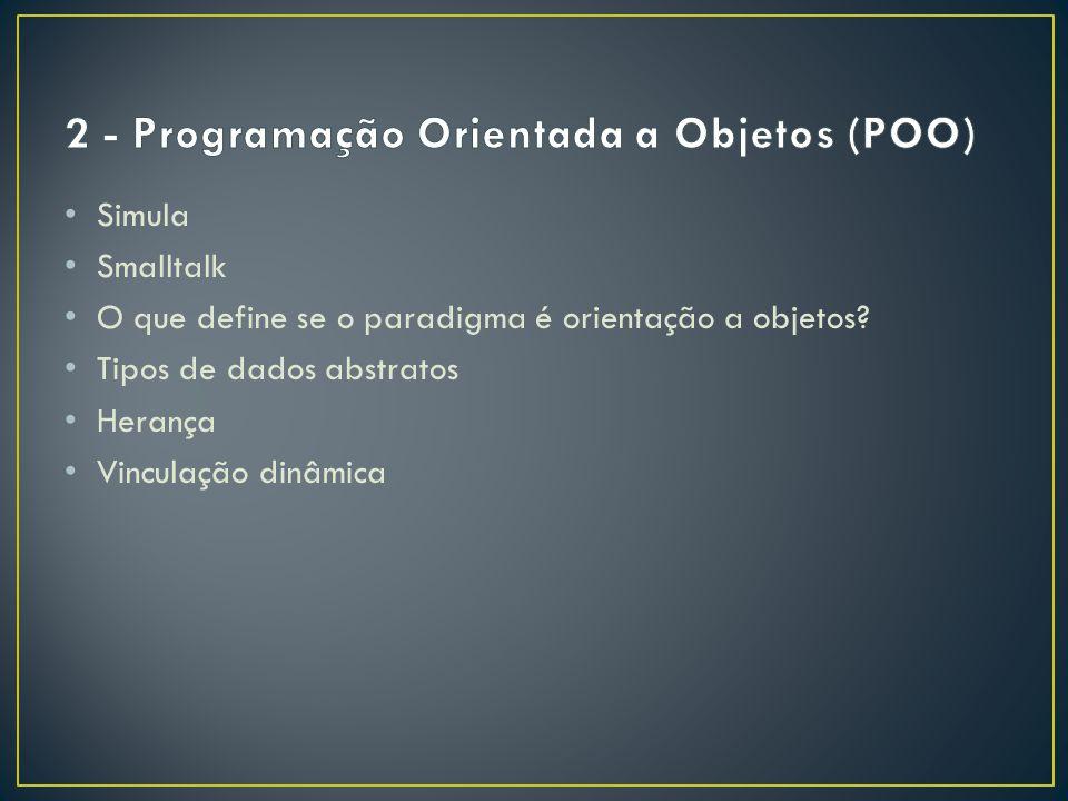 2 - Programação Orientada a Objetos (POO)