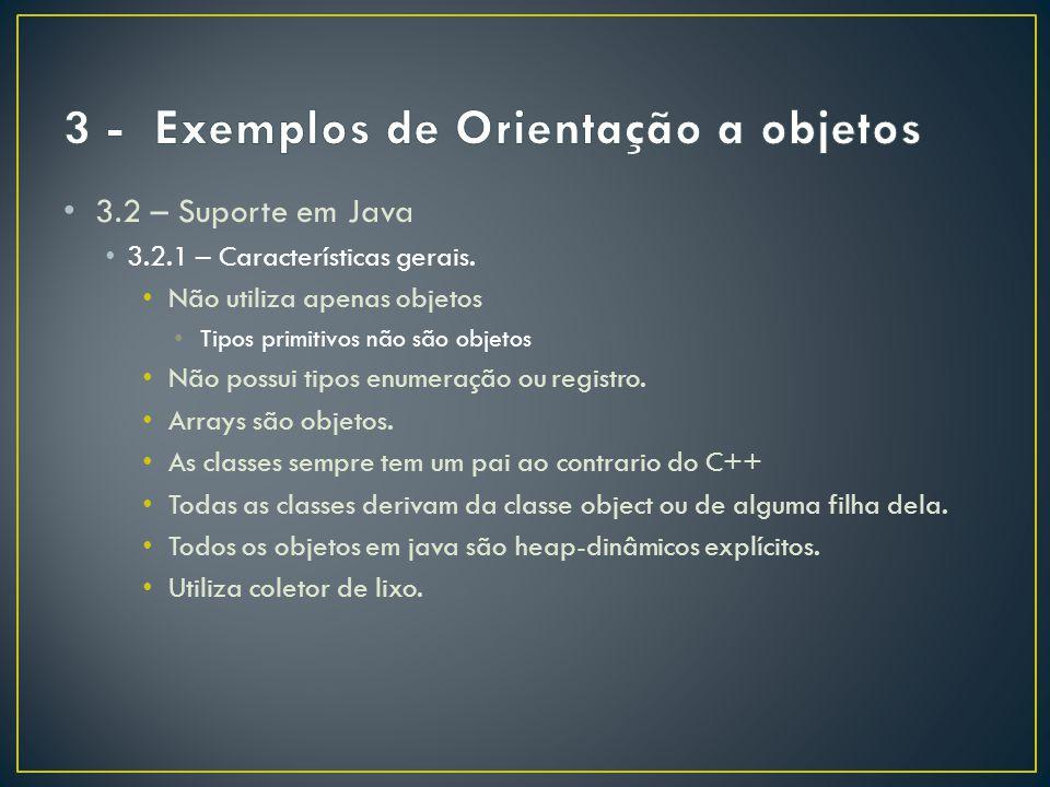 3 - Exemplos de Orientação a objetos