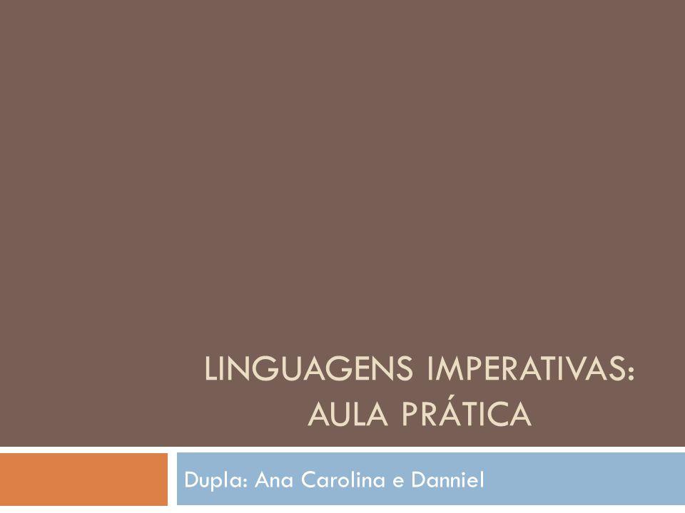 Linguagens imperativas: Aula prática