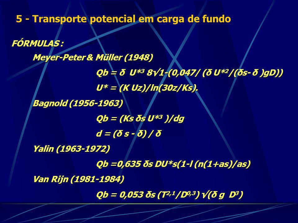 5 - Transporte potencial em carga de fundo