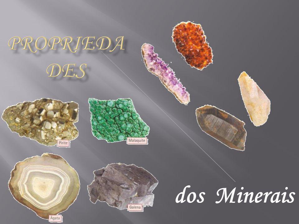 Propriedades dos Minerais