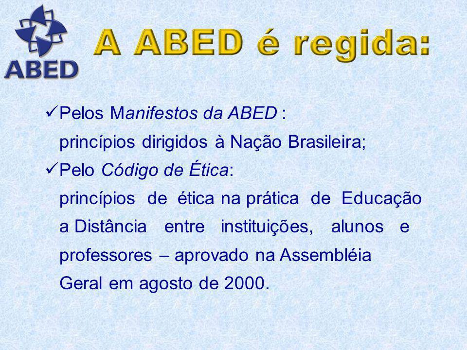 Pelos Manifestos da ABED : princípios dirigidos à Nação Brasileira;