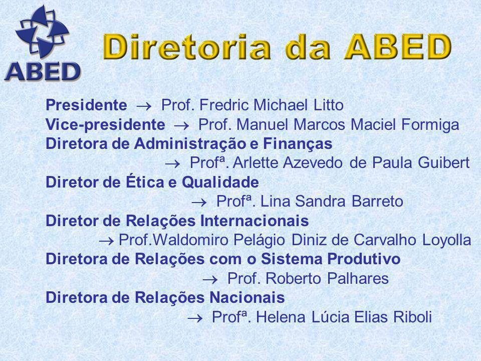 Presidente  Prof. Fredric Michael Litto
