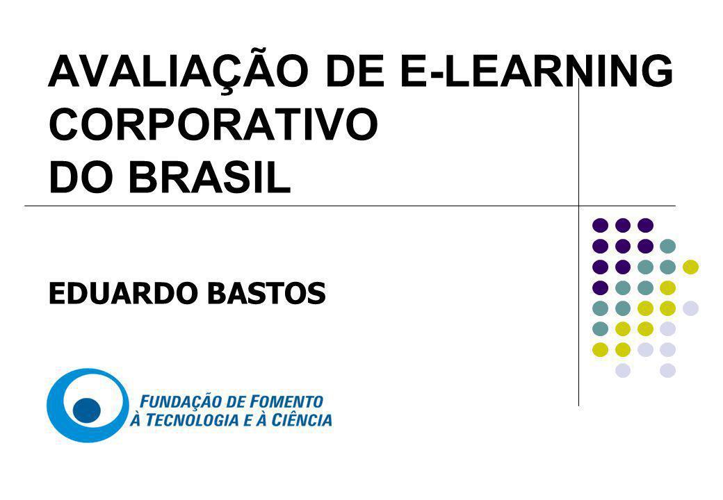 AVALIAÇÃO DE E-LEARNING CORPORATIVO DO BRASIL EDUARDO BASTOS