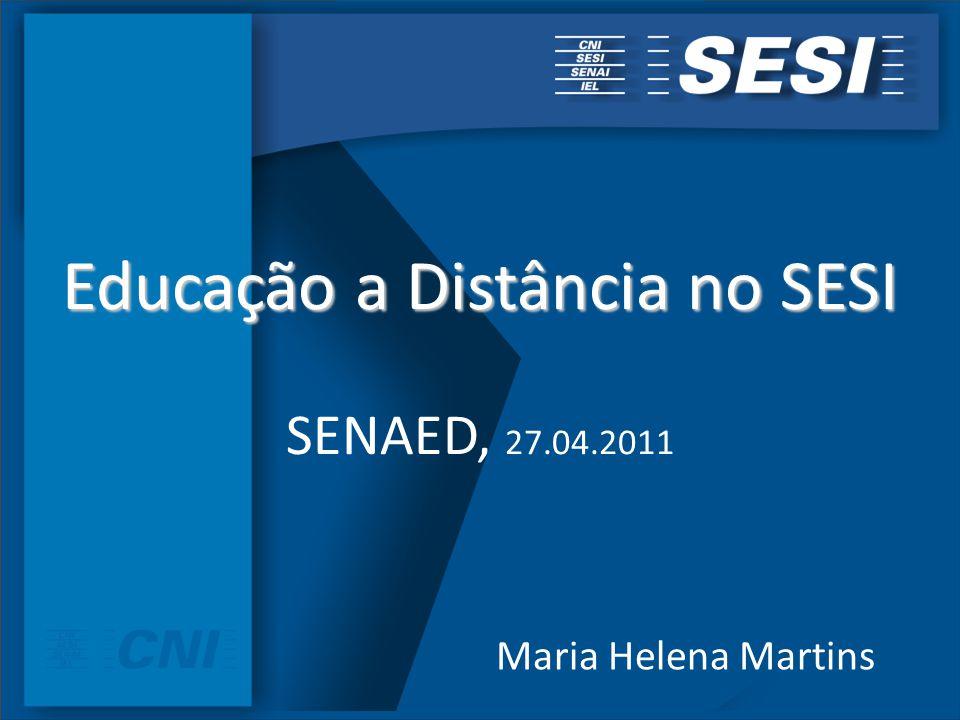 Educação a Distância no SESI SENAED, 27.04.2011