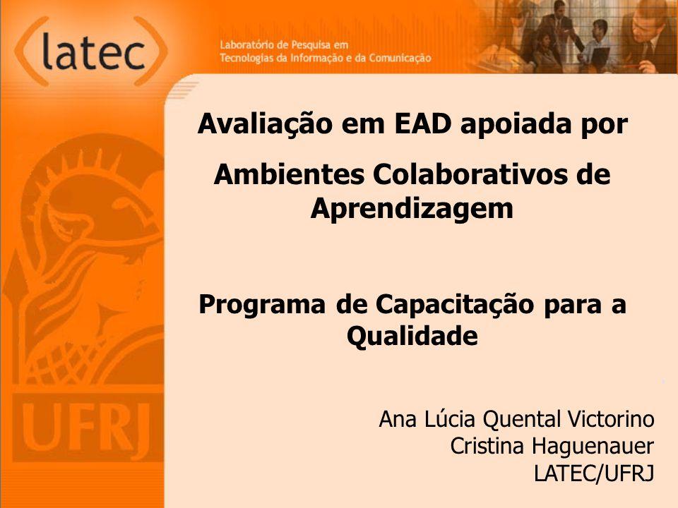 Avaliação em EAD apoiada por Ambientes Colaborativos de Aprendizagem