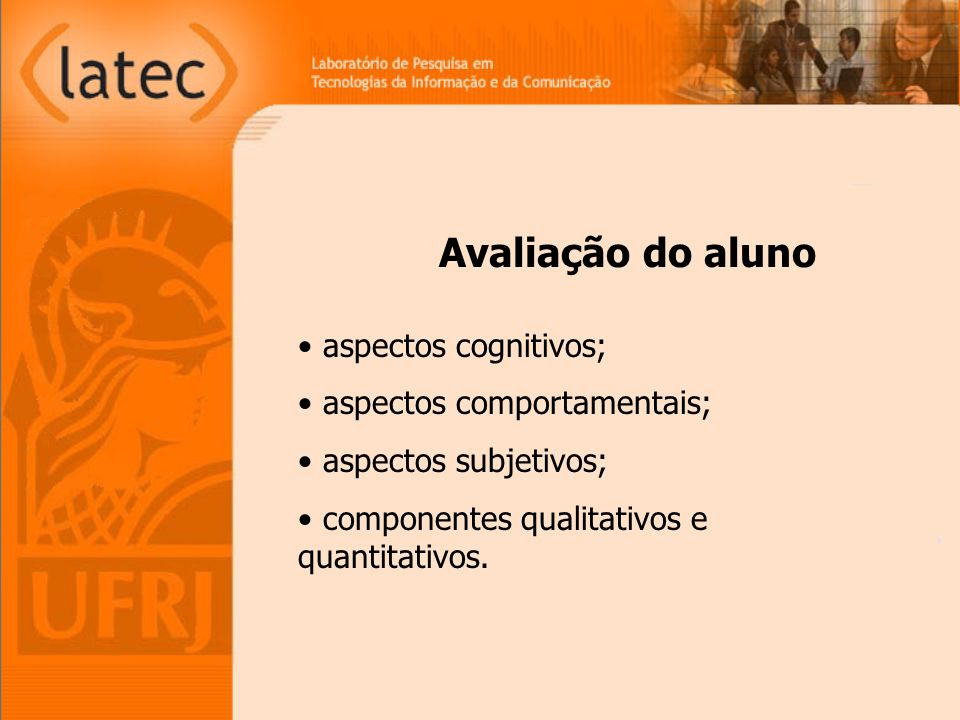 Avaliação do aluno aspectos cognitivos; aspectos comportamentais;