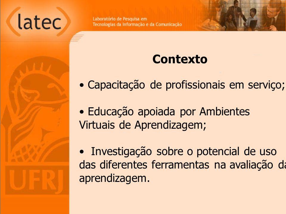 Contexto Capacitação de profissionais em serviço;