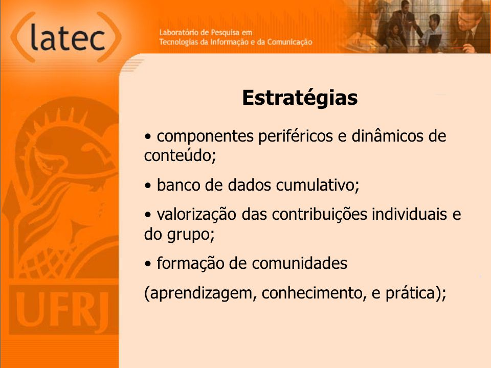 Estratégias componentes periféricos e dinâmicos de conteúdo;