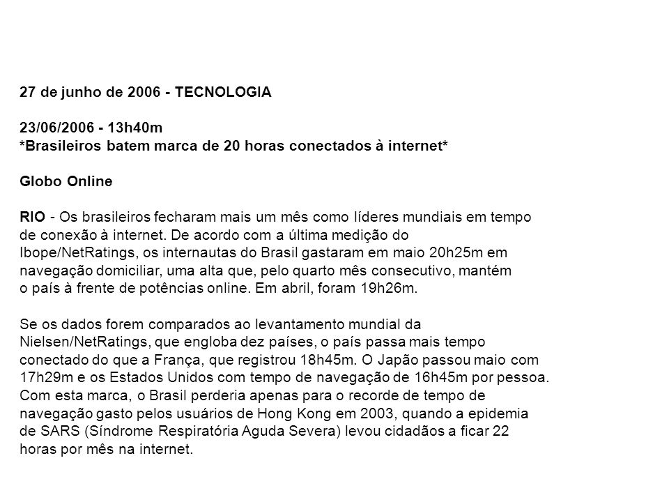 27 de junho de 2006 - TECNOLOGIA