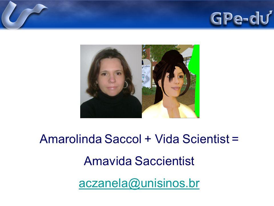 Amarolinda Saccol + Vida Scientist =