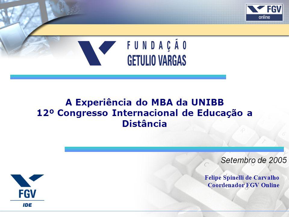 A Experiência do MBA da UNIBB 12º Congresso Internacional de Educação a Distância