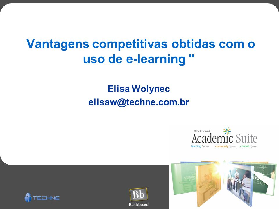 Vantagens competitivas obtidas com o uso de e-learning
