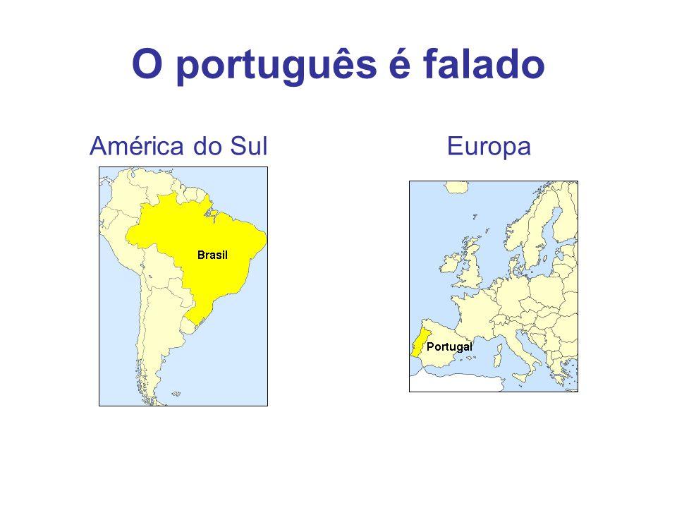 O português é falado América do Sul Europa